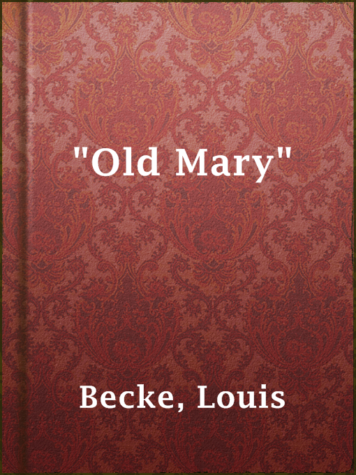 """old Mary"""