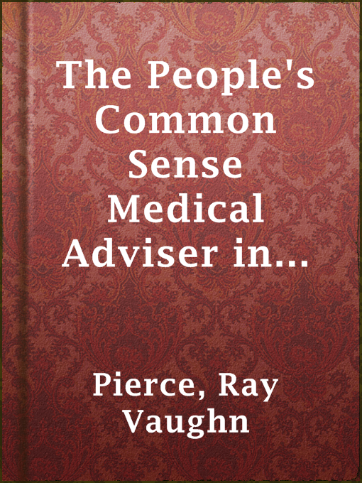 The People's Common Sense Medical Adviser in Plain English