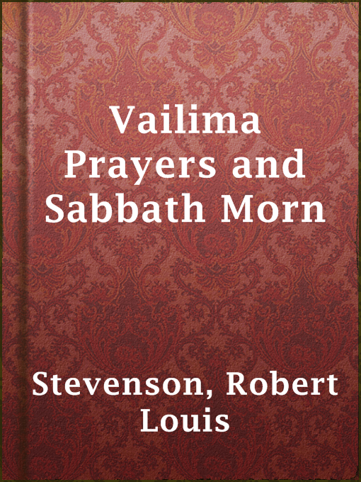 Vailima Prayers and Sabbath Morn