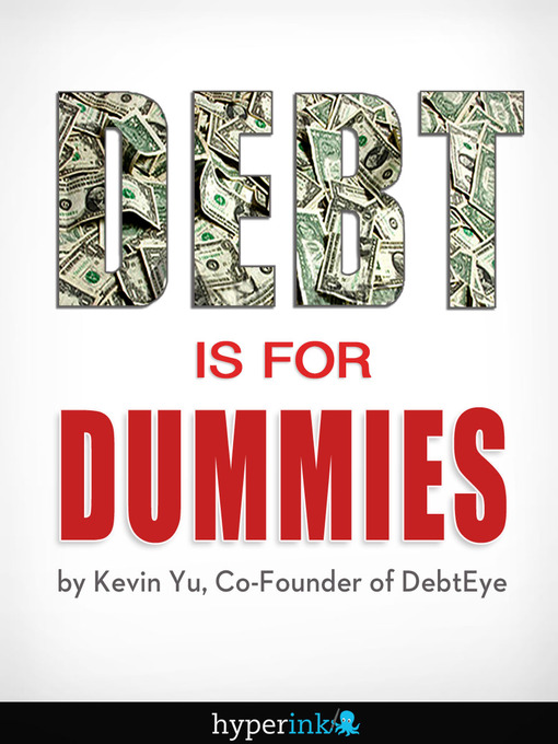 Debt Is for Dummies