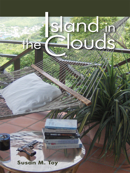 Cover image for Island in the Clouds :  Bequia Perspectives Novel