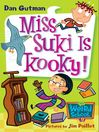 Miss Suki Is Kooky!