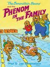 The Berenstain Bears and the Phenom in the Family