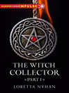 The Witch Collector, Part I