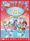 The Secret of the Snow