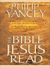The Bible Jesus Read
