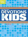 The One Year Devotions for Kids, Volume 1