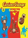 Curious George Color Fun (CGTV Read-aloud)