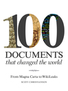 100 Documents That Changed the World
