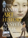 The Handy Art History Answer Book