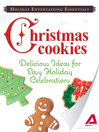 Holiday Entertaining Essentials Christmas Cookies