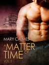 A Matter of Time, Volume 2