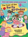Case of the Barfy Birthday