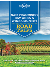 San Francisco & Wine Country Trips