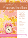 Worrier's Guide to Overcoming Procrastination