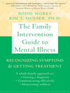 Family Intervention Guide to Mental Illness
