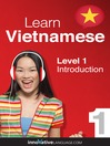 Learn Vietnamese - Level 1: Introduction Vietnamese