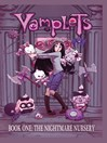 Vamplets: Nightmare Nursery, Issue 1