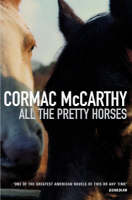 Cover of All The Pretty Horses