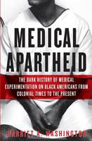 Cover of Medical Apartheid