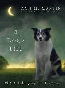 Book cover of A Dogs Life