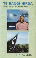 cover of Te Rangi Hiroa: the life of Sir Peter Buck