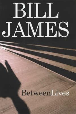 Between Lives