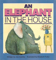 An Elephant in the House