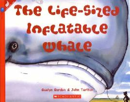 Cover of The Life-Sized Inflatable Whale