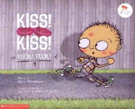 Cover of Kiss! Kiss! Yuck! Yuck!
