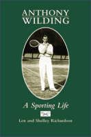 Cover of Anthony Wilding: A sporting life