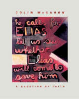 cover: Colin McCahon : a question of faith / Marja Bloem, Martin Browne