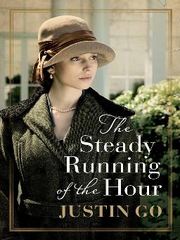 Cover image for The Steady Running of the Hour
