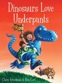 Cover of Dinosaurs love underpants