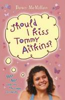 Should I Kiss Tommy Aitkins?