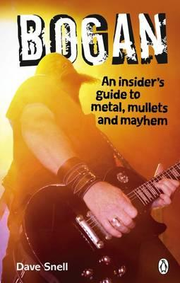 Cover of Bogan an insider's guide to metal, mullets and mayhem