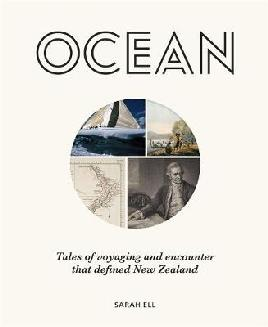 Catalogue link for Ocean: Tales of voyaging adn encounter that defined New Zealand