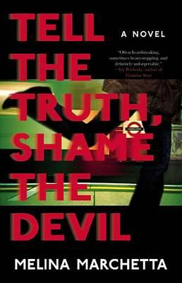Cover of 'Tell the Truth Shame the Devil' by Melina Marchetta