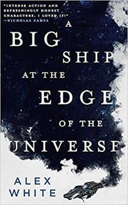 Cover of A Big Ship at the Edge of the Universe