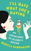 Cover of I'll Have What She's Having