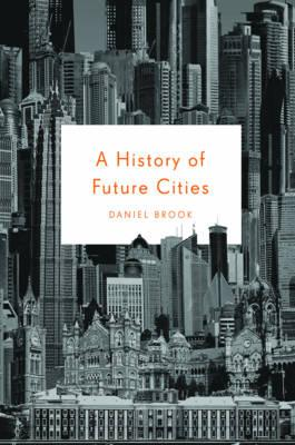 Cover of The history of future cities