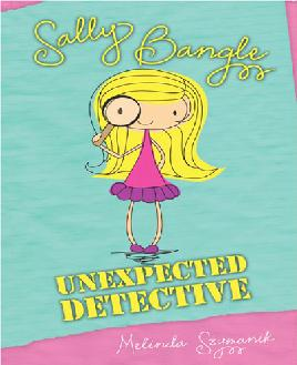 Sally Bangle, Unexpected Detective