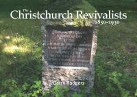 The Christchurch Revivalists 1850-1930