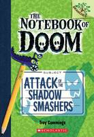 Cover of Attack of the shadow smashers