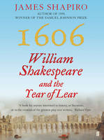 Cover of 1606: William Shakespeare and the year of Lear