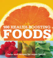 100 Health-boosting Foods