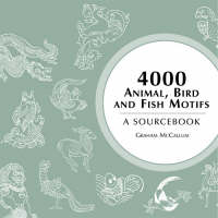 4000 Animal, Bird and Fish Motifs