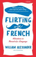 Cover of Flirting with French