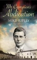 Margery Allingham's Albert Campion Returns in Mr. Campion's Abdication