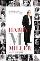 Harry M Miller
